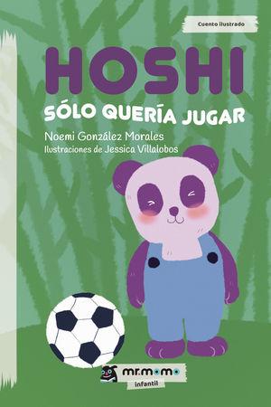 HOSHI SÓLO QUERÍA JUGAR