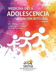 MEDICINA DE LA ADOLESCENCIA. ATENCIÓN INTEGRAL