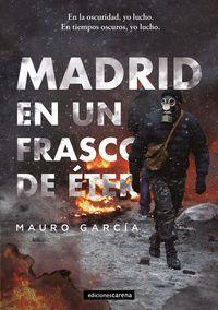 MADRID EN UN FRASCO DE ETER