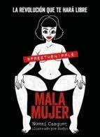 MALA MUJER (+GUIA PARA FLIPAR EN COLORINES)