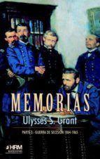 MEMORIAS. PARTE 3. GUERRA DE SECESIÓN1864-1865