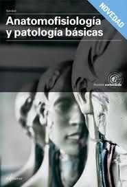 ANATOMOFISIOLOGIA PATOLOGIAS BASICAS.MUDULO TRANSVERSAL