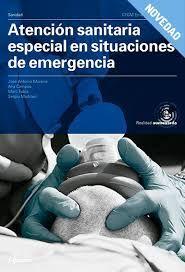 ATENCIÓN SANITARIA ESPECIAL EN SITUACIONES DE EMERGENCIAS - CFGM EMERGENCIAS SANITARIAS