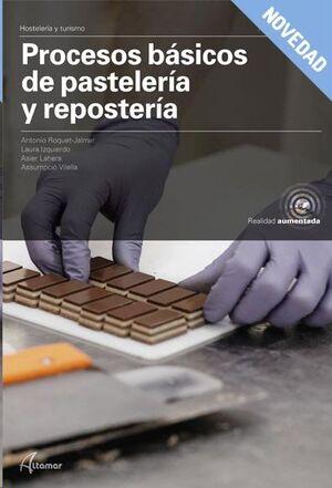 PROCESOS BASICOS DE PASTELERIA Y REPOSTERIA.  MODULO TRANSVERSAL