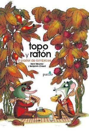 TOPO Y RATON. EL PASTEL DE LOMBRICES