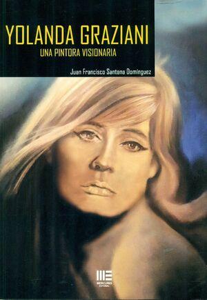 YOLANDA GRAZIANI. UNA PINTORA VISIONARIA