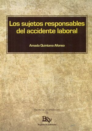 LOS SUJETOS RESPONSABLES DEL ACCIDENTE LABORAL