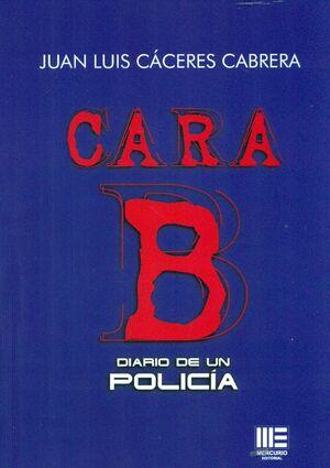 CARA B. DIARIO DE UN POLICIA