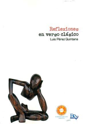 REFLEXIONES EN VERSO CLÁSICO