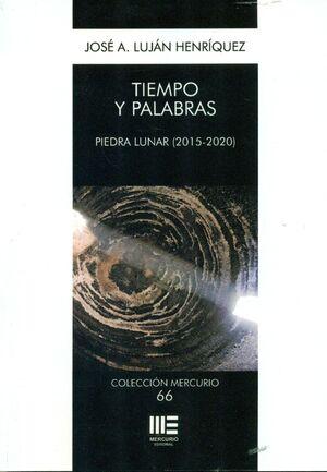 TIEMPO Y PALABRA. PEDRA LUNAR (2015-2020)