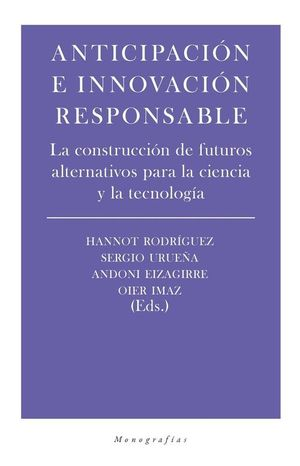 ANTICIPACIÓN E INNOVACIÓN RESPONSABLE