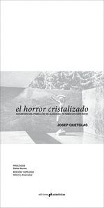 EL HORROR CRISTALIZADO