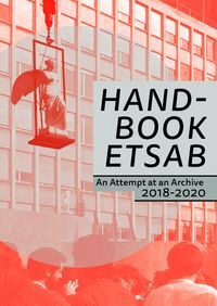 HANDBOOK ETSAB. AN ATTEMPT AT AN ARCHIVE