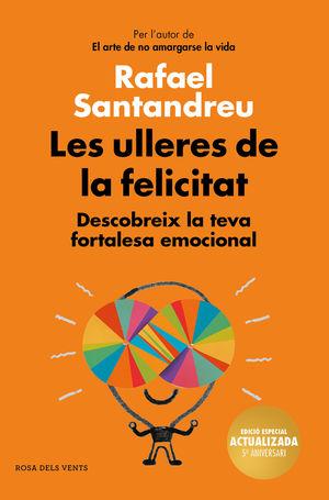 LES ULLERES DE LA FELICITAT (EDICIÓ 5.È ANIVERSARI)