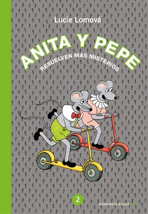 ANITA Y PEPE 2 RESUELVEN MÁS MISTERIOS