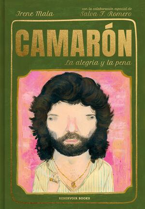 CAMARON, LA ALEGRIA Y LA PENA