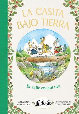 EL VALLE ENCANTADO. LA CASITA BAJO TIERRA 3