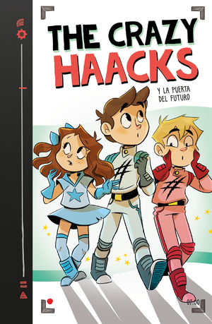 THE CRAZY HAACKS Y LA PUERTA DEL FUTURO - (THE CRAZY HAACKS 7)