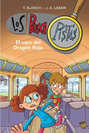 LOS BUSCAPISTAS 11: EL CASO DEL DRAGÓN ROJO