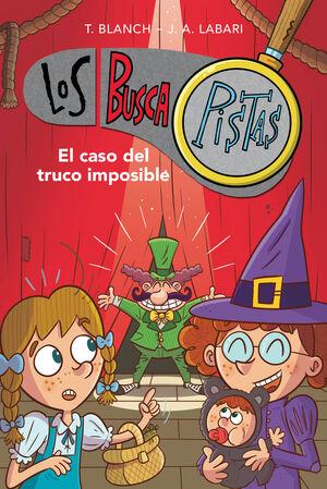 LOS BUSCAPISTAS 12: EL CASO DEL TRUCO IMPOSIBLE