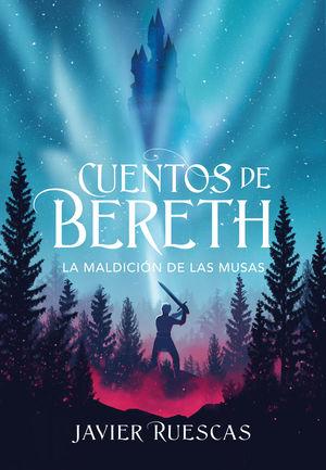 CUENTOS DE BERETH 2 LA MALDICIÓN DE LAS MUSAS