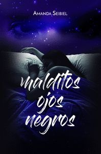 MALDITOS OJOS NEGROS