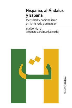 HISPANIA, AL-ÁNDALUS Y ESPAÑA