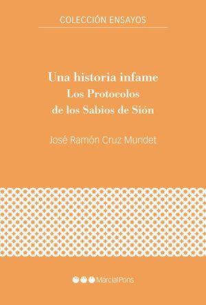 UNA HISTORIA INFAME. LOS PROTOCOLOS DE LOS SABIOS DE SIÓN