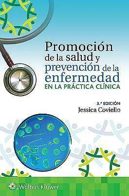 PROMOCION DE LA SALUD Y PREVENCION DE ENFERMEDAD EN LA PRÁCTICA CLÍNICA