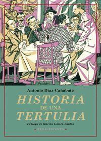 HISTORIA DE UNA TERTULIA