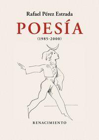 POESÍA (1985-2000) OBRA REUNIDA. VOLUMEN II