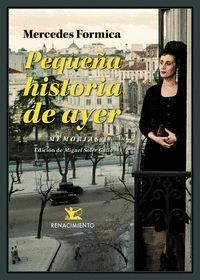 PEQUEÑA HISTORIA DE AYER. MEMORIAS