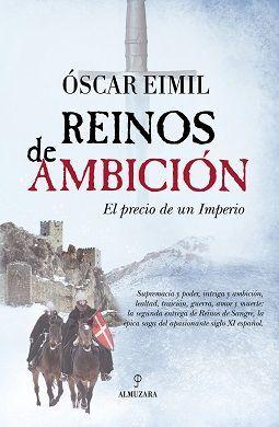 REINOS DE AMBICIÓN. EL PRECIO DE UN IMPERIO