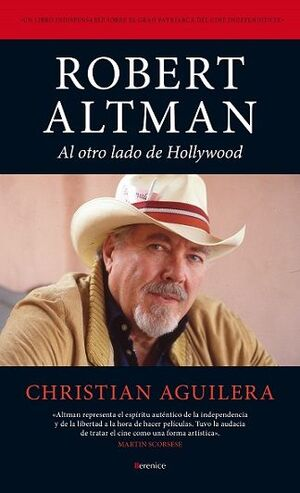 ROBERT ALTMAN AL OTRO LADO DE HOLLYWOOD