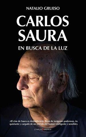 CARLOS SAURA. EN BUSCA DE LA LUZ