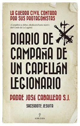 DIARIO DE CAMPAÑA DE UN CAPELLÁN LEGIONARIO