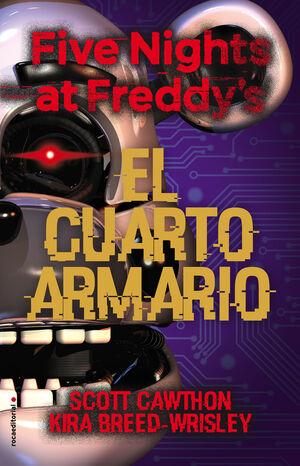 EL CUARTO ARMARIO. FIVE NIGHTS AT FREDDYS