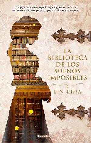 LA BIBLIOTECA DE LOS SUEÑOS IMPOSIBLES