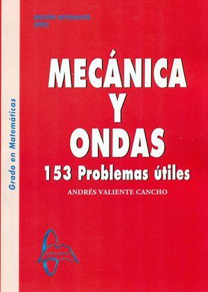 MECANICA Y ONDAS. 153 PROBLEMAS ÚTILES