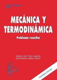 MECÁNICA Y TERMODINÁMICA: PROBLEMAS RESUELTOS