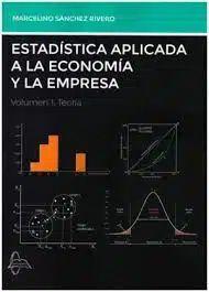 ESTADÍSTICA APLICADA A LA ECONOMÍA Y LA EMPRESA T.1 TEORÍA