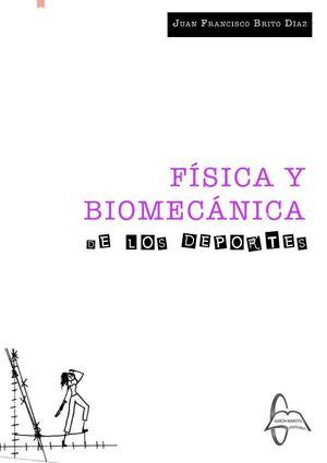FÍSICA Y BIOMECÁNICA DE LOS DEPORTES