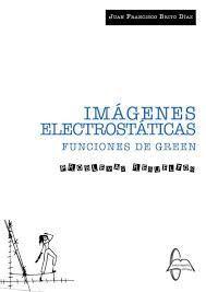 IMAGENES ELECTROSTATICAS. FUNCIONES DE GREEN. PROBLEMAS RESUELTOS