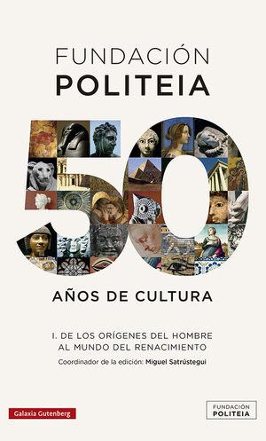 POLITEIA. 50 AÑOS DE CULTURA (1969-2019) VOL. 1