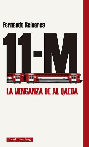 11-M LA VENGANZA DE AL QAEDA