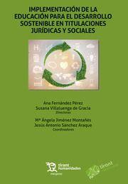 IMPLEMENTACIÓN DE LA EDUCACIÓN PARA EL DESARROLLO SOSTENIBLE EN TITULACIONES JURÍDICAS Y SOCIALES