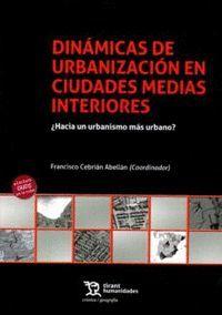DINÁMICAS DE URBANIZACIÓN EN CIUDADES MEDIAS INTERIORES