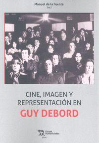 CINE, IMAGEN Y REPRESENTACION EN GUY DEBORD