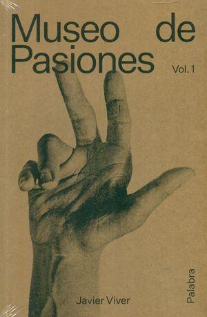 MUSEO DE PASIONES. PALABRA T.1