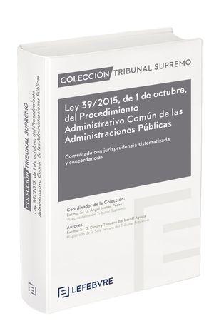 LEY 39/2015, DE 1 DE OCTUBRE, DEL PROCEDIMIENTO ADMINISTRATIVO COMÚN DE LAS ADMI